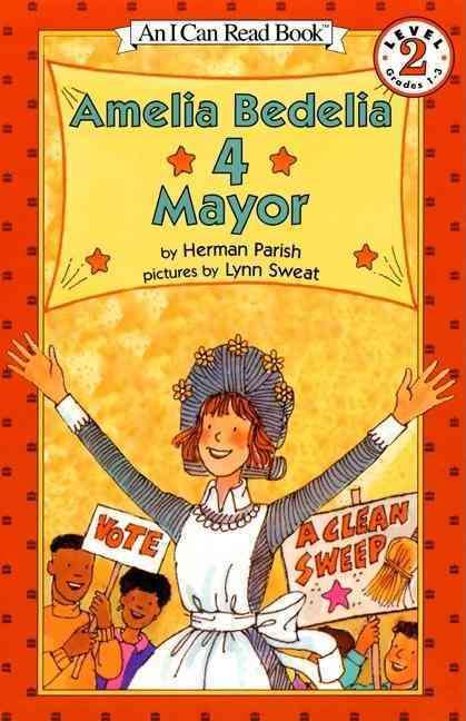 Amelia Bedelia 4 Mayor By Parish, Herman/ Sweat, Lynn (ILT)