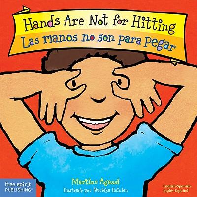 Hands Are Not for Hitting / Las Manos No Son Para Pegar By Agassi, Martine/ Heinlen, Marieka (ILT)